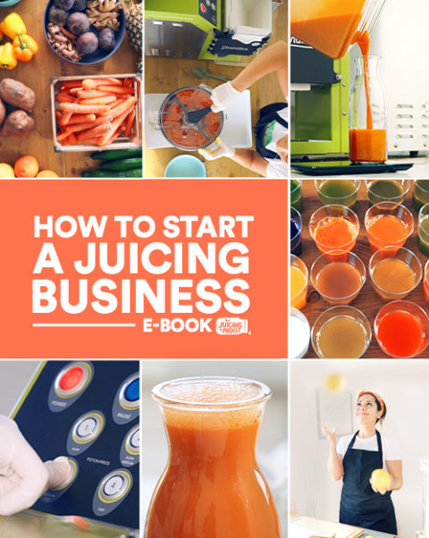 How to start a Juicing Business - Premium - Juicing to Profit